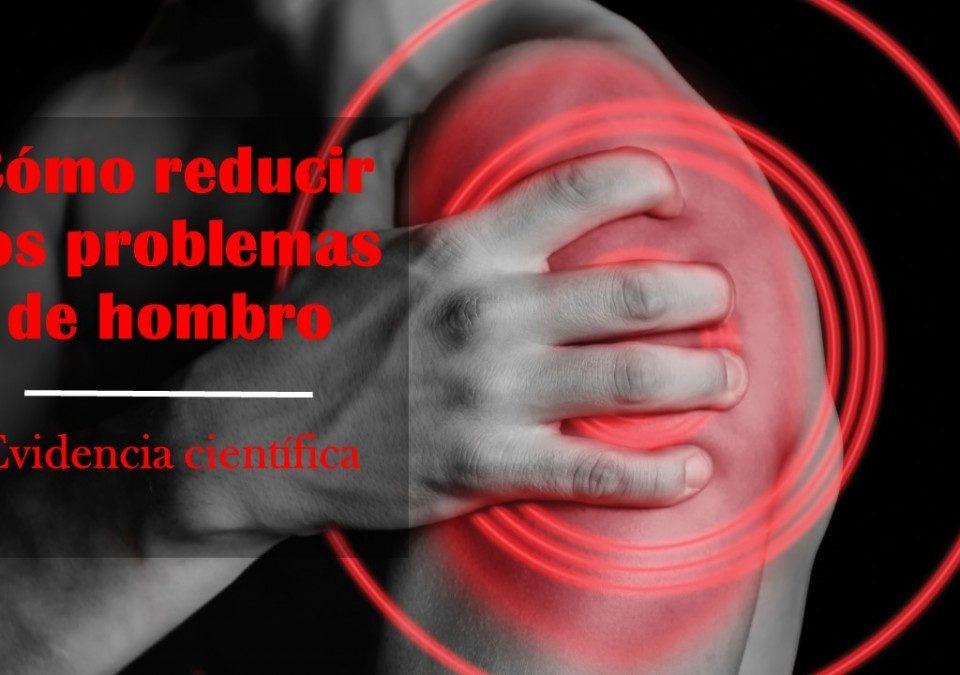 Cómo-reducir-los-problemas-de-hombro