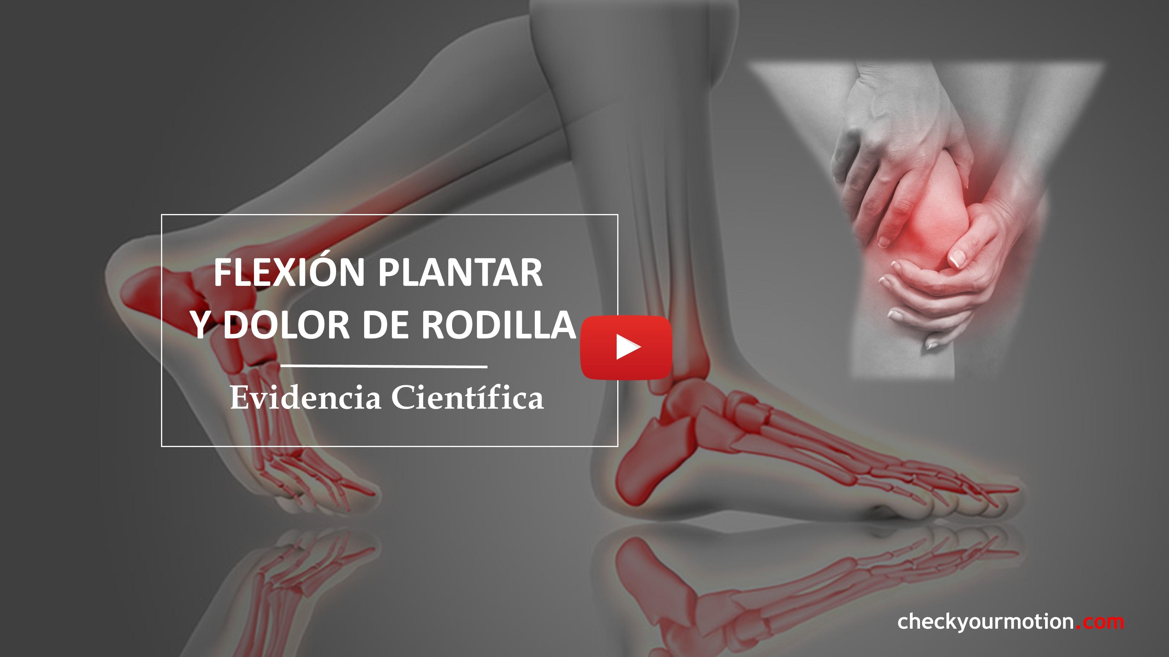 Flexión plantar y dolor de rodillas
