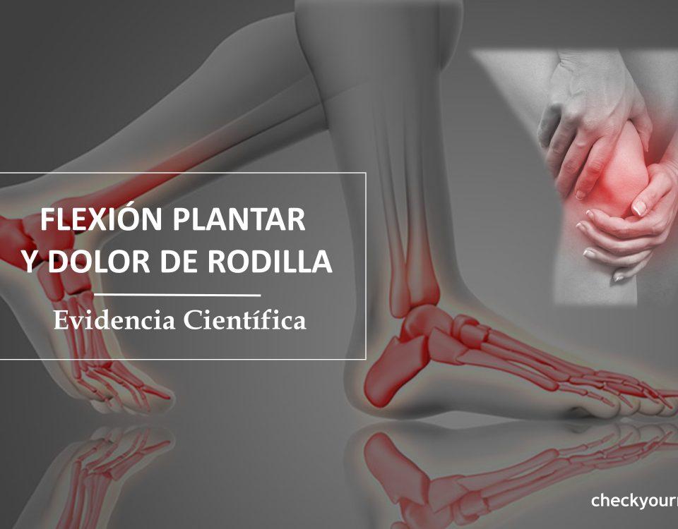 flexión plantar y dolor rodilla