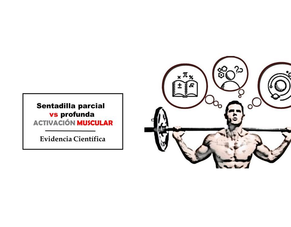 Sentadilla y Activación Muscular