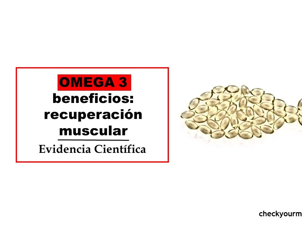 Aceite OMEGA 3 beneficios para el daño muscular