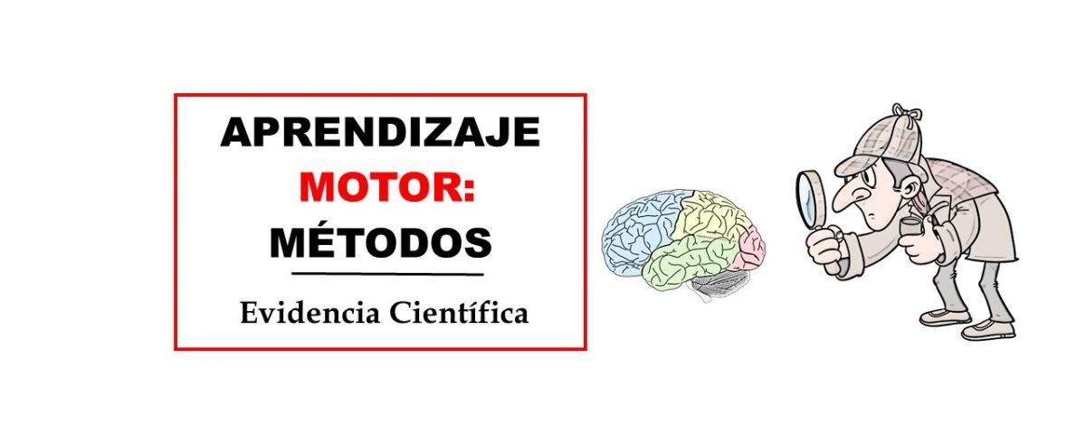 Aprendizaje Motor METODOS