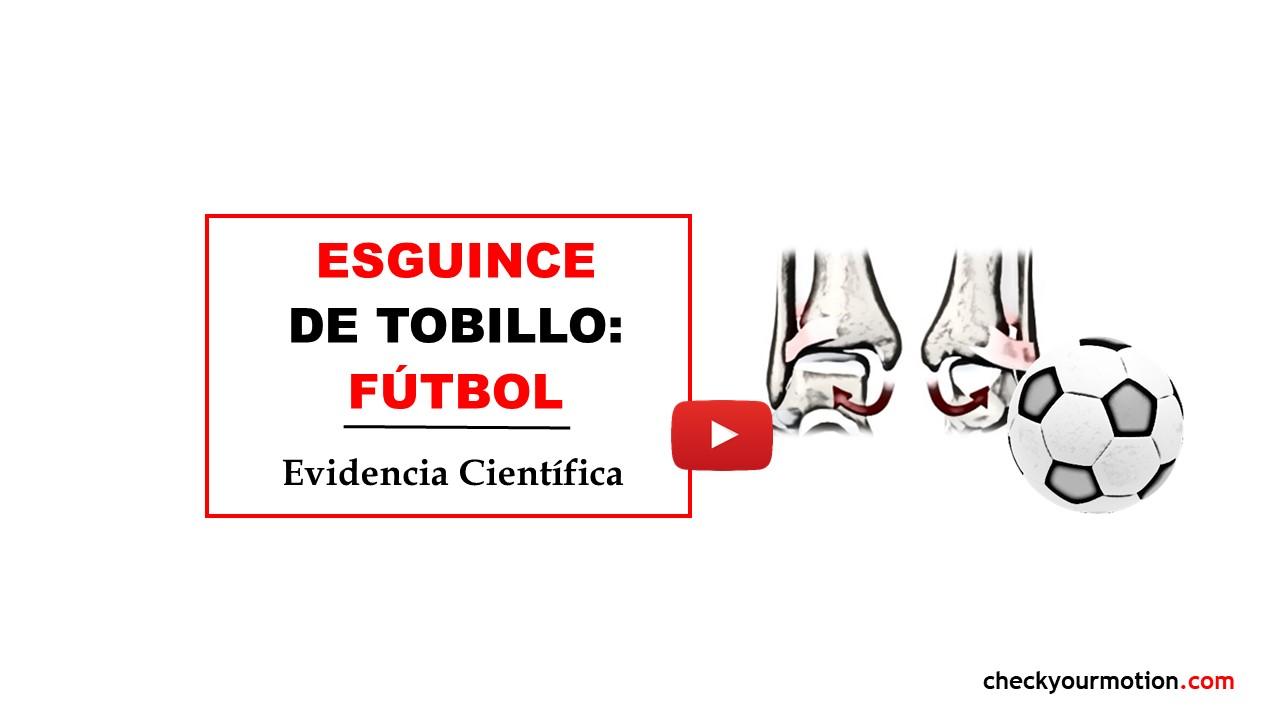 ESGUINCE TOBILLO EN EL FUTBOL