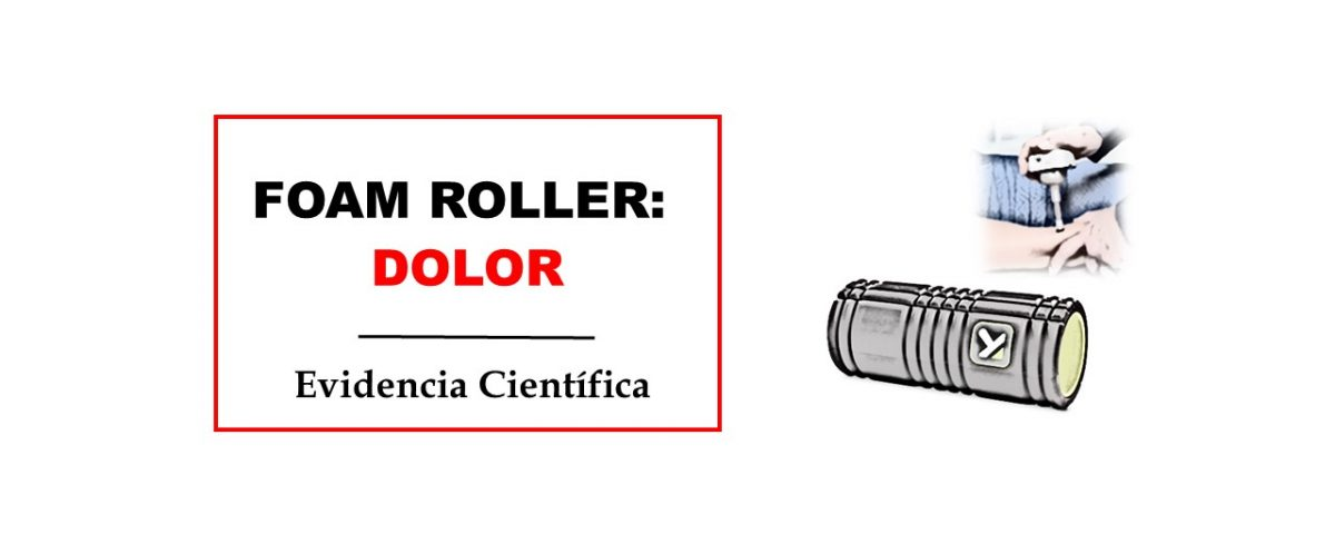 efectos foam roller dolor