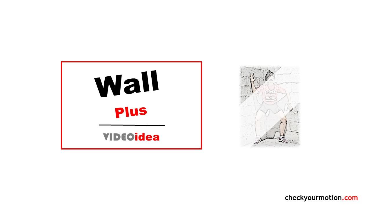 Rotadores de hombro y Cadera: Wall plus