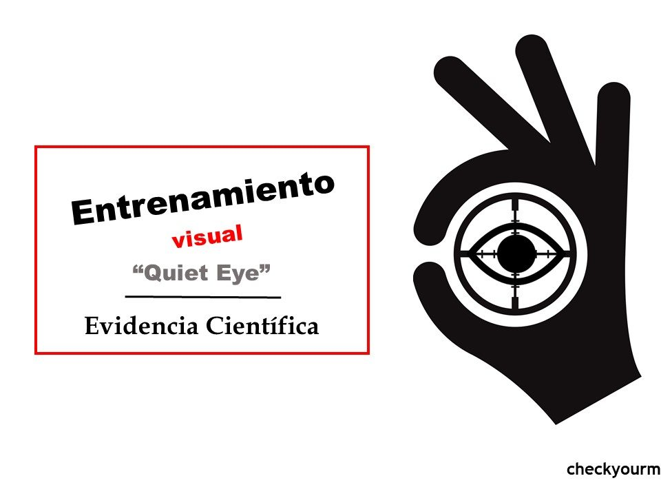 Entrenamiento visual quiet eye