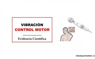Vibración cervical y control motor