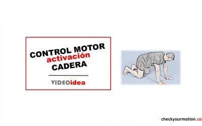 CONTROL MOTOR activación CADERA