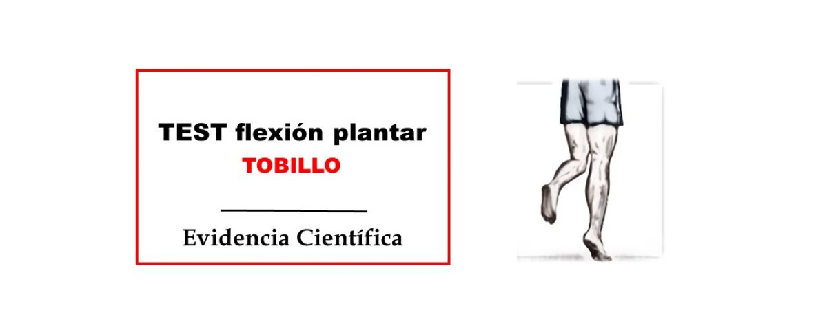 Flexion plantar tobillo test