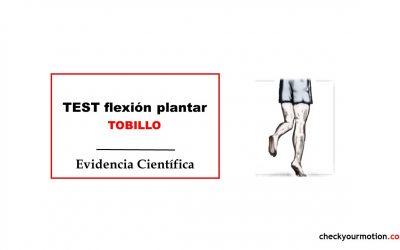 Flexión Plantar Tobillo: TEST