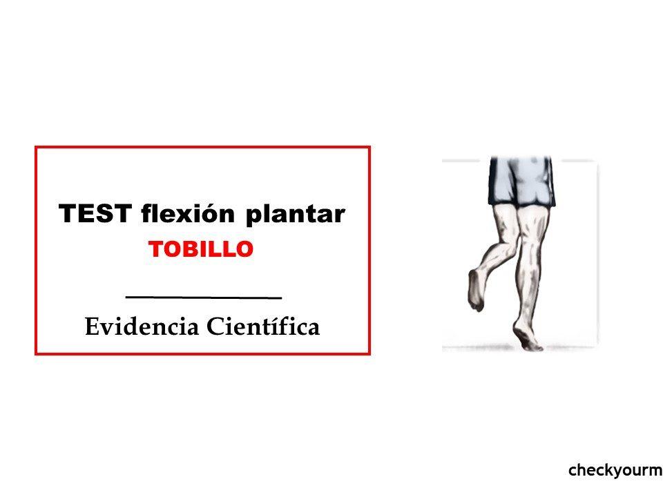 Flexion plantar tobillo test
