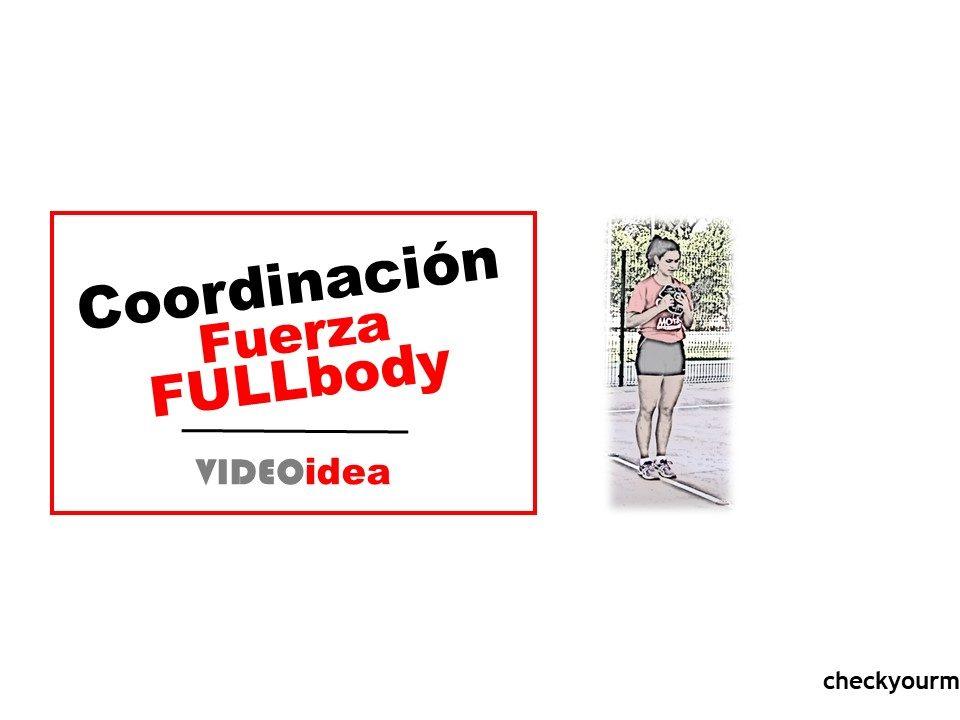 Ejercicio de fuerza y coordinación fullbody