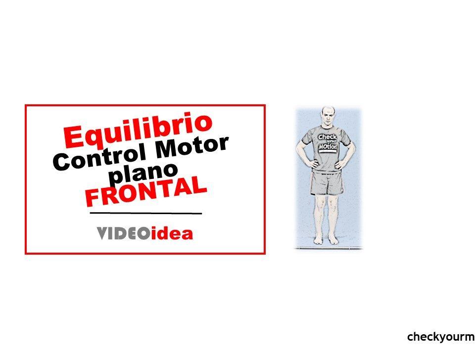 Equilibrio Control Motor plano FRONTAL