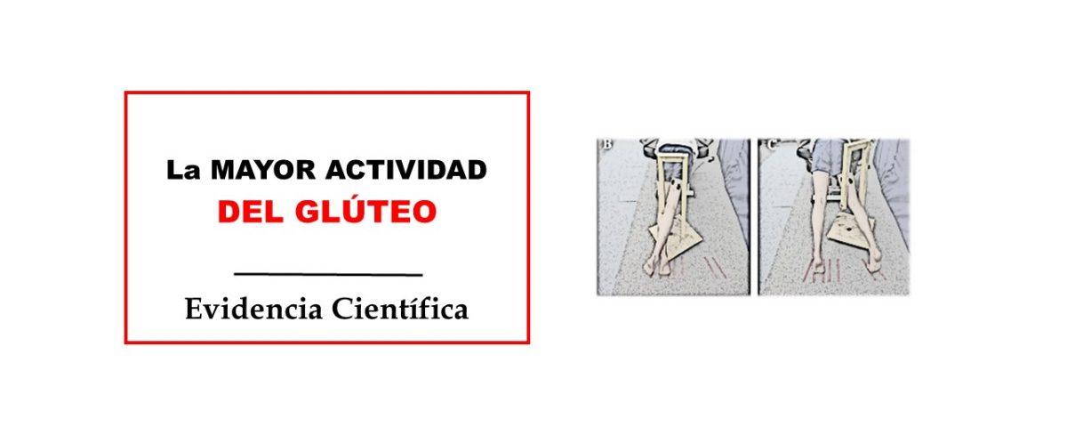 La mayor actividad del glúteo