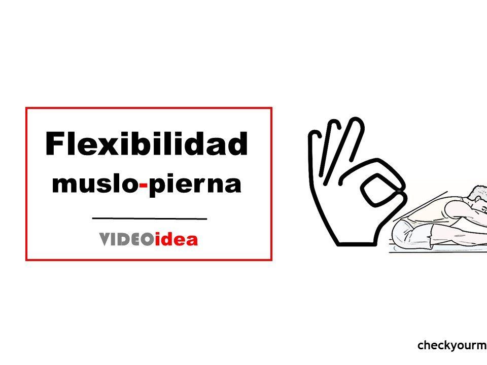 flexibilidad muslo y pierna