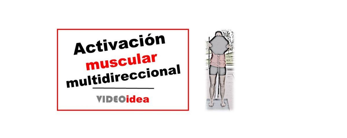 Activación muscular multidireccional