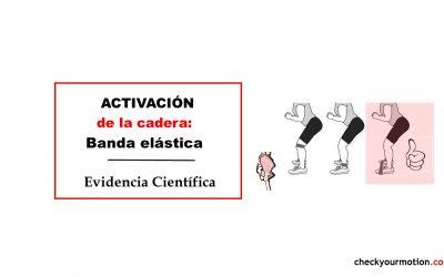 Activación de cadera: Banda elástica