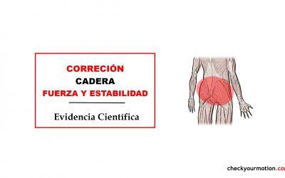 Estabilidad y Fuerza de la Cadera: corrección