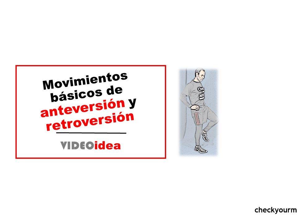 Movimientos básicos de anteversión y retroversión