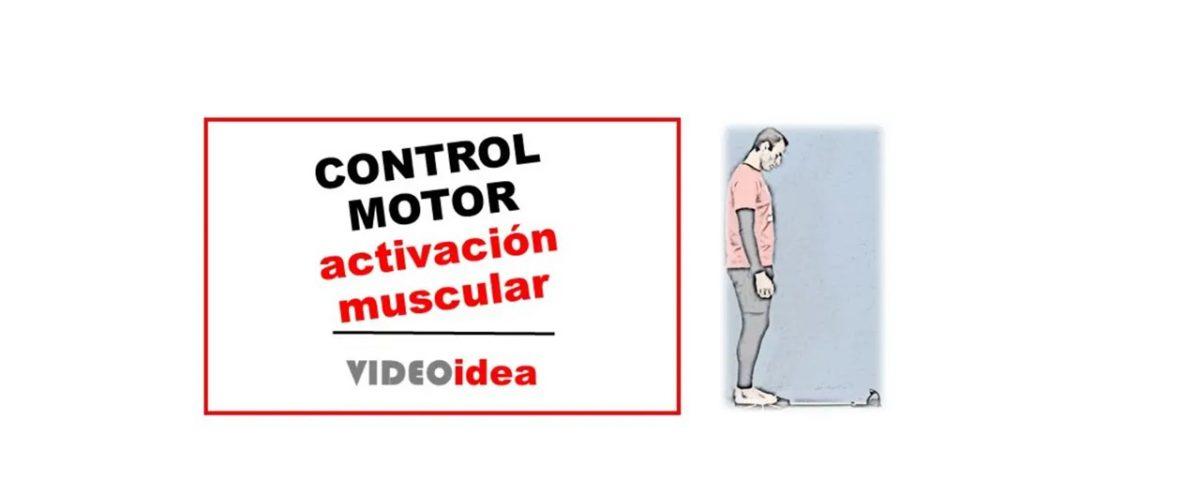 control motor y patrones de activación muscular
