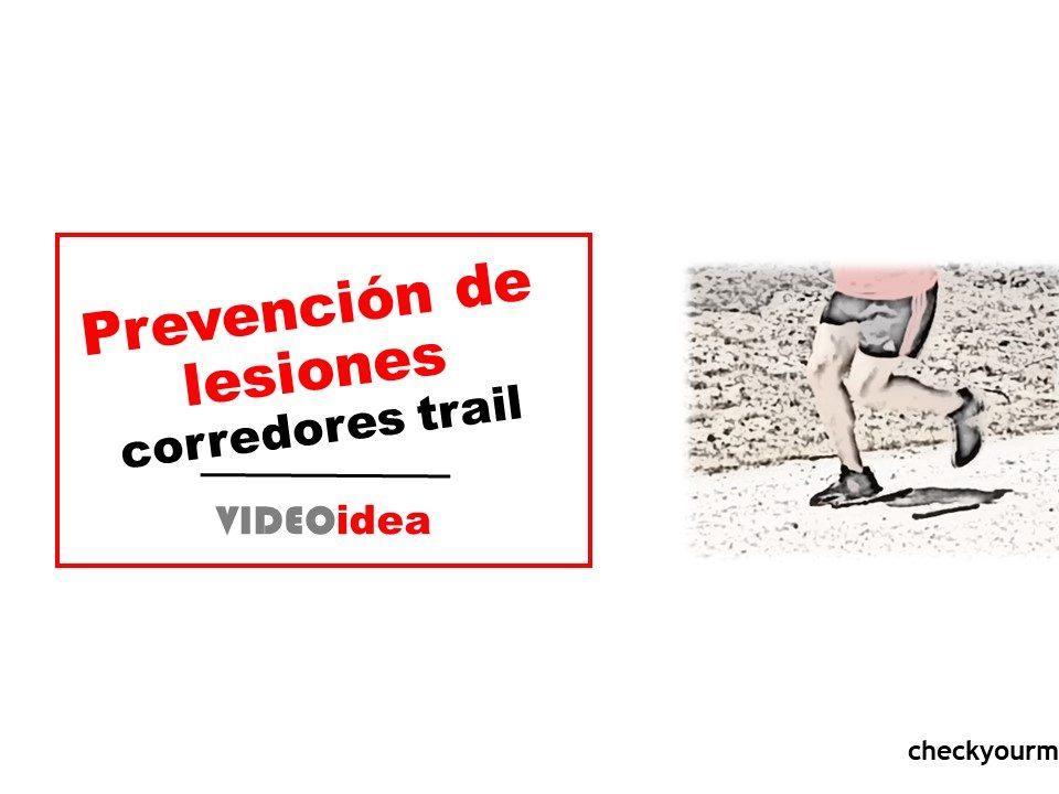 Prevención de lesiones corredores trail