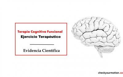 Terapia Cognitiva Funcional y Ejercicio