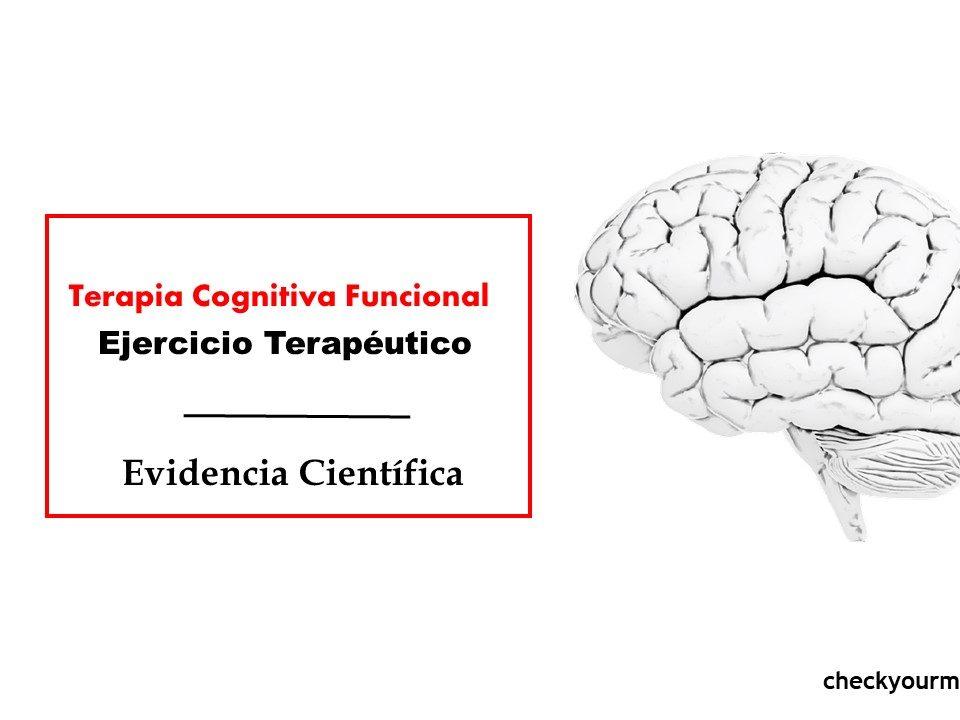 Terapia Cognitiva Funcional Ejercicio