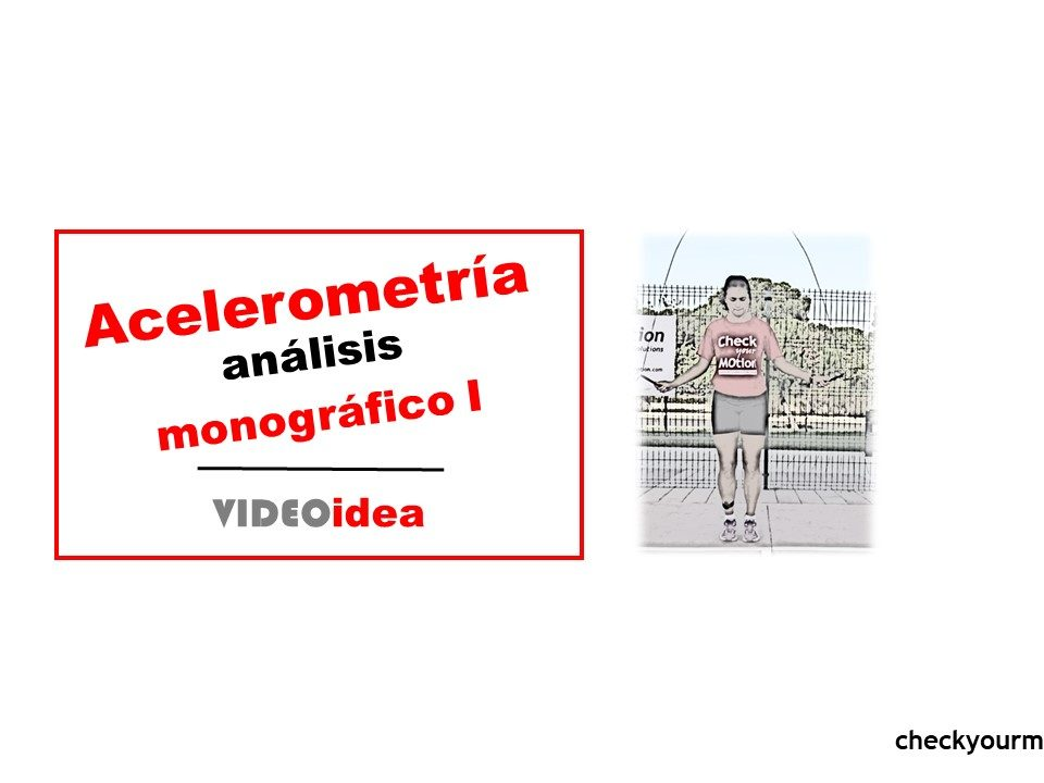 Acelerometría análisis del movimiento