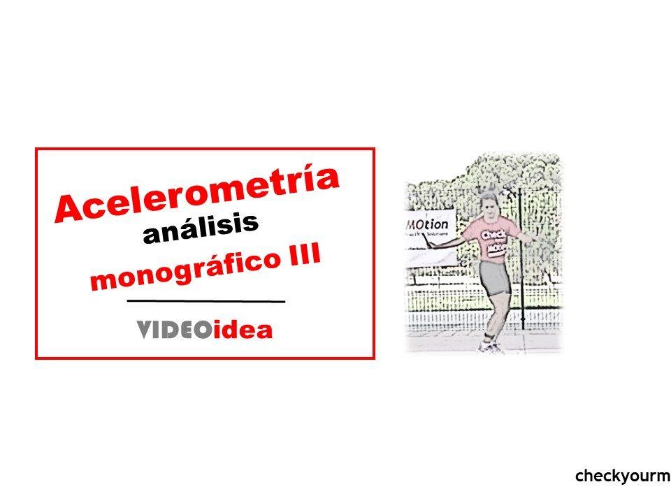 análisis y corrección del movimiento acelerometría