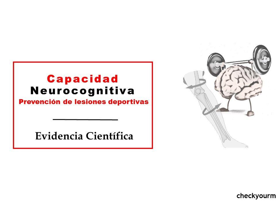 Capacidad neurocognitiva prevención de lesiones