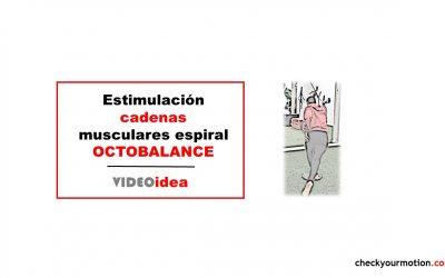 Estimulación de cadenas musculares espiral OCTOBALANCE