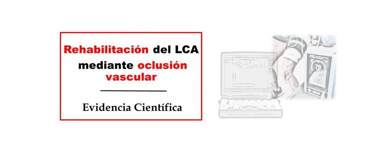 Rehabilitación del LCA mediante oclusión vascular (BFR)