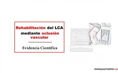 Rehabilitación del LCA mediante oclusión vascular