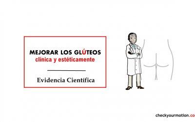 Ejercicio para mejorar los glúteos clínica y estéticamente