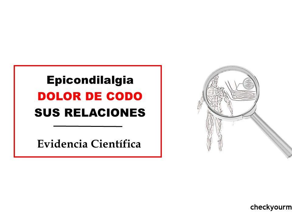 Epicondilagia lateral epicondilitis dolor de codo y sus relaciones
