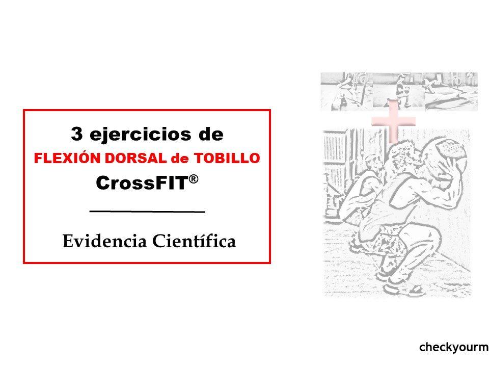 Eficacia de tres ejercicios de flexión dorsal y CrossFit