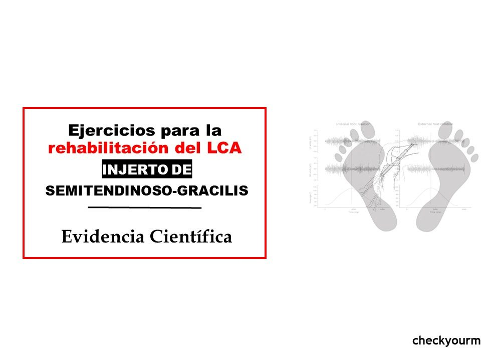 Ejercicios para la rehabilitación del LCA, injerto de semitendinoso-gracilis