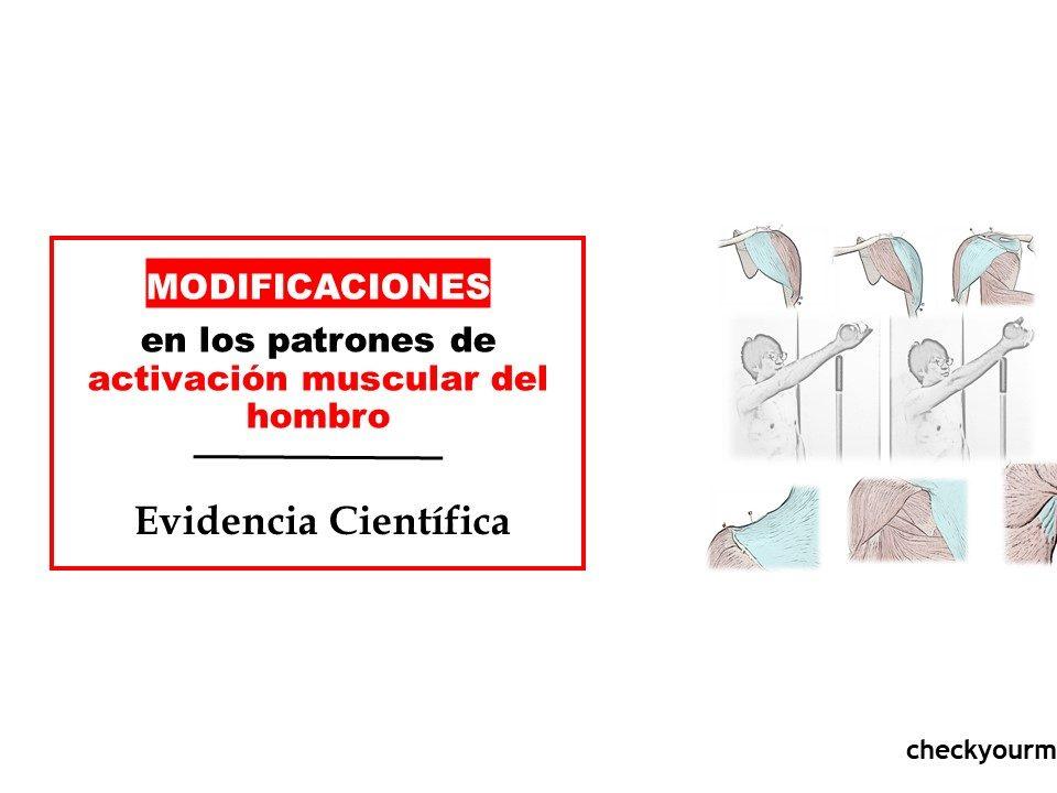 Modificaciones en los patrones de activación del hombro