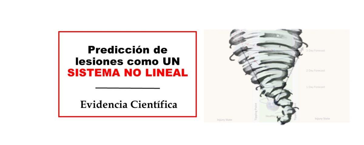 Predicción de lesiones como UN SISTEMA NO LINEAL