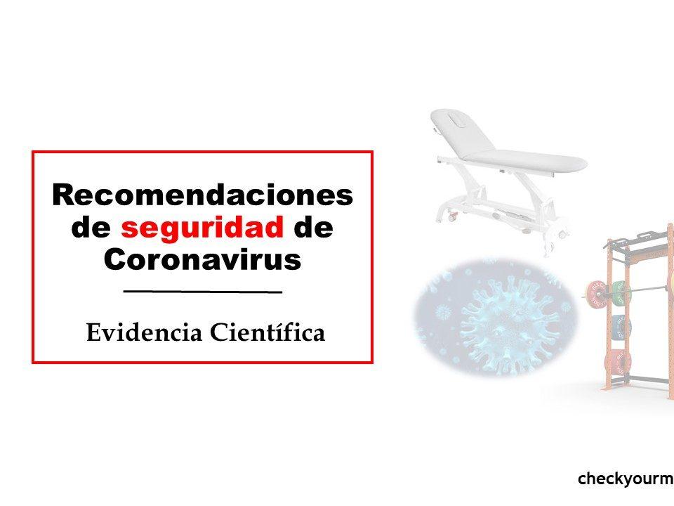 Recomendaciones científicas de seguridad contra Coronavirus