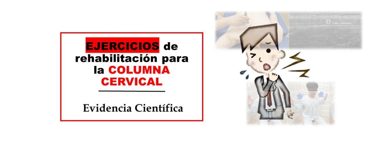 Protocolos de ejercicios de rehabilitación para la columna cervical