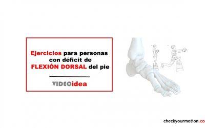 Ejercicios para personas con déficit de flexión dorsal pie