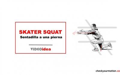 Sentadilla a una pierna o skater squat