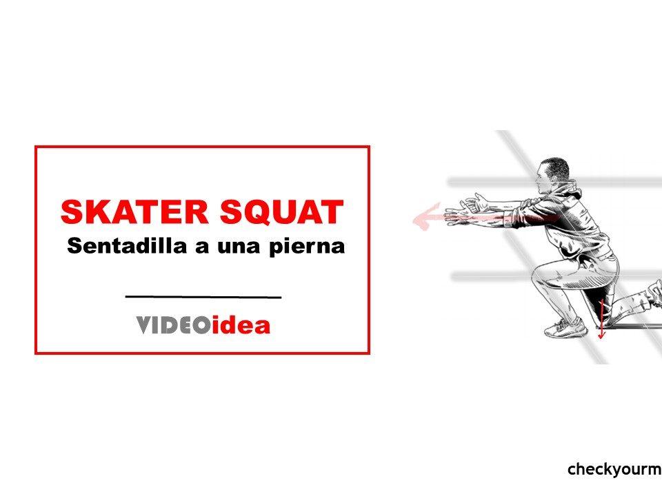 sentadilla a una pierna skater squat