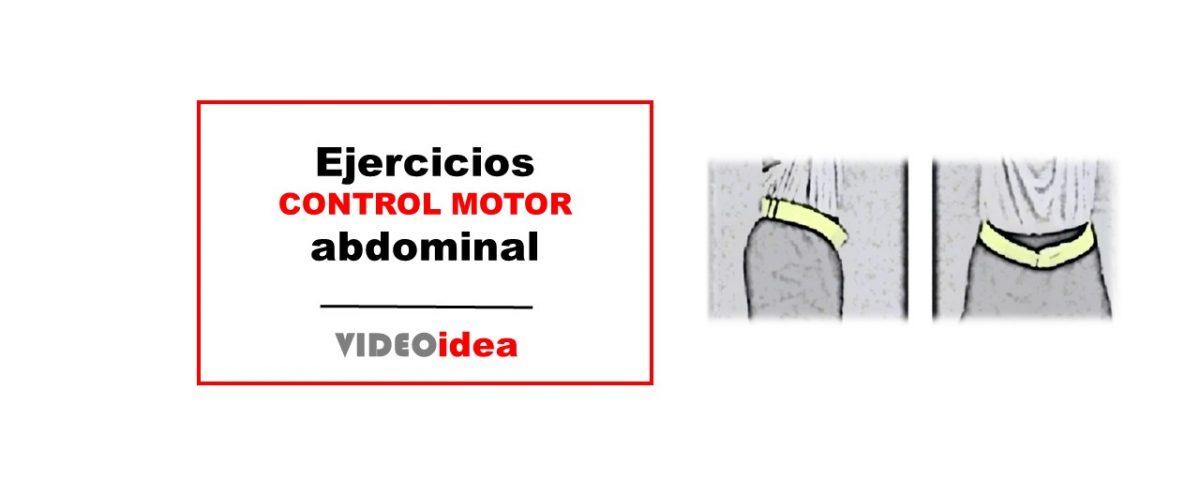 Ejercicios control motor abdominal