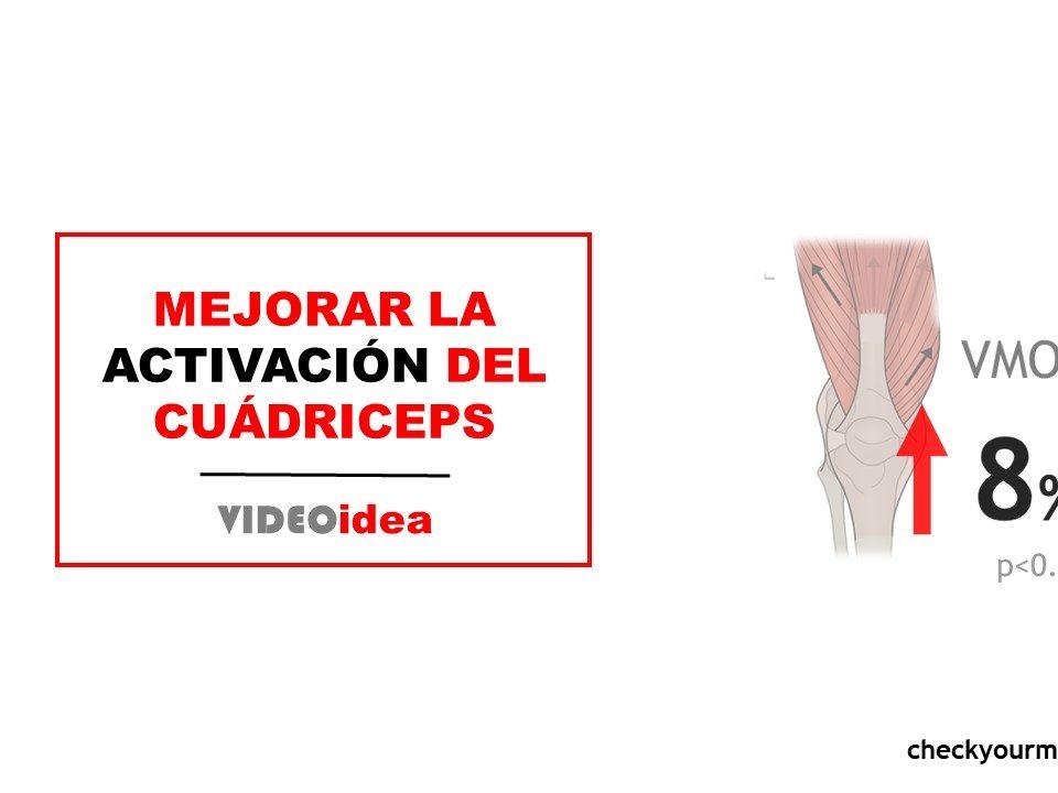 Mejorar la activación del cuádriceps VASTO MEDIAL OBLICUO