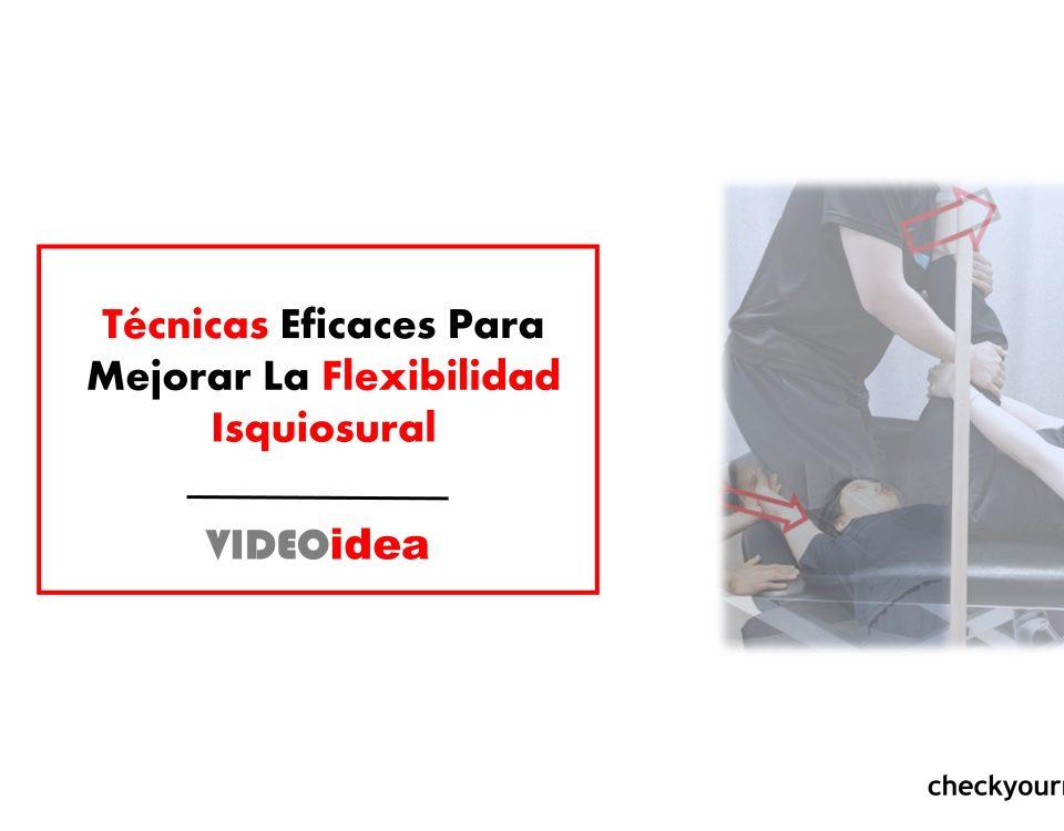 Ejercicios para mejorar la flexibilidad isquiosural