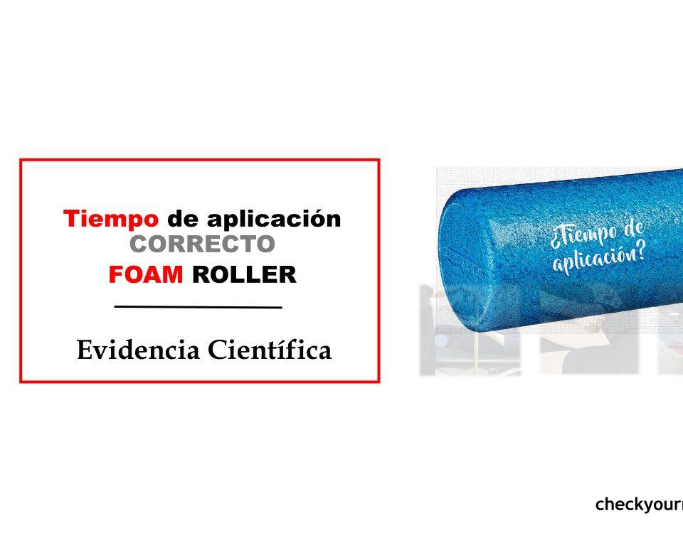 Tiempo correcto de aplicación foam roller