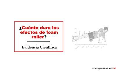 Duración de los efectos del foam roller