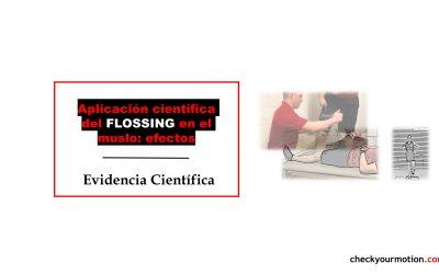 Aplicación científica del FLOSSING en los isquios: efectos